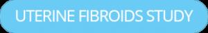 Join Uterine Fibroid Study Now